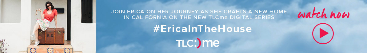 #EricaInTheHouse at TLC